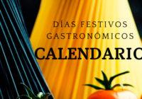 Calendario de Días Festivos Gastronómicos
