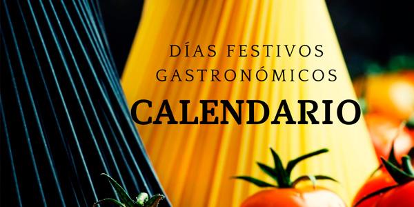 Días Festivos Gastronómicos 2020